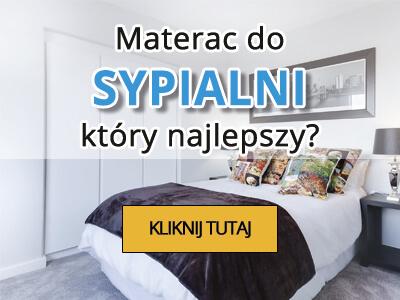 Materac do sypialni - który najlepszy?